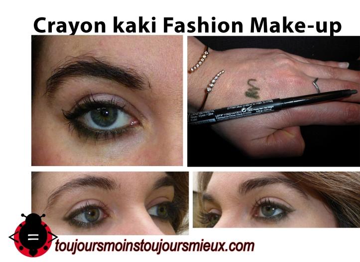 Crayon kaki Fashion Make-up avis -toujoursmoinstoujoursmieux.jpg